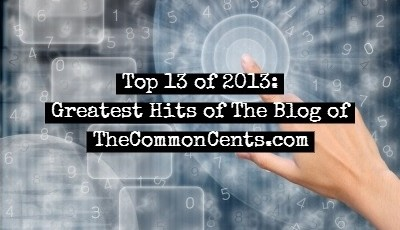 Top 13 of 2013 on TheCommonCents Blog