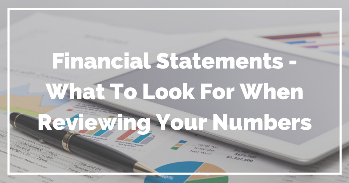 Financial Statements - What To Look For