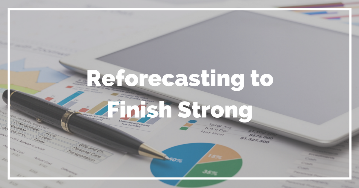 Reforecasting to Finish Strong