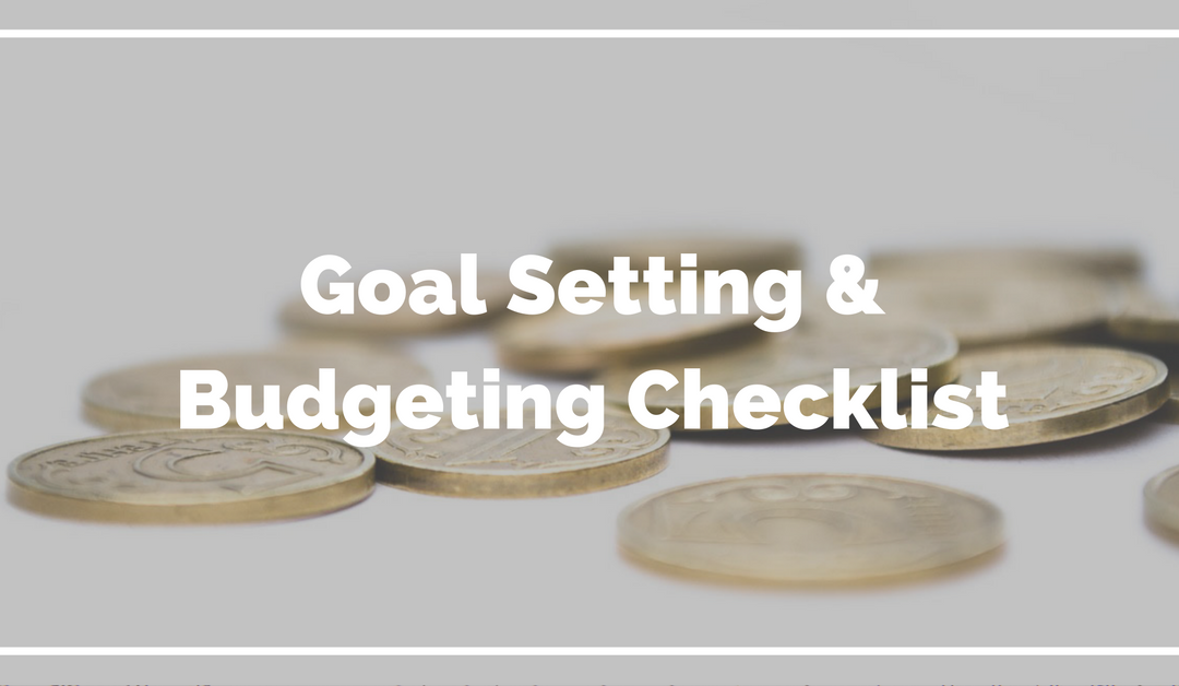 Goal Setting & Budgeting Checklist