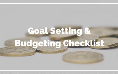 Goal Setting & Budgeting Checklist