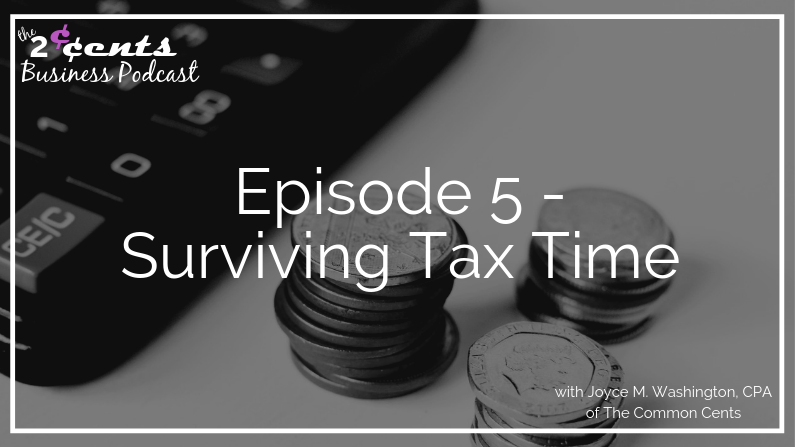 2 Cents Business Podcast - Surviving Tax Time
