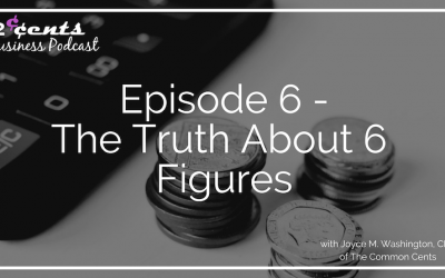 006 – The Truth About 6 Figures