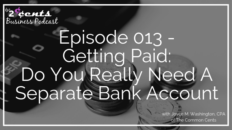 Episode 013 - Do You Really Need A Separate Bank Account