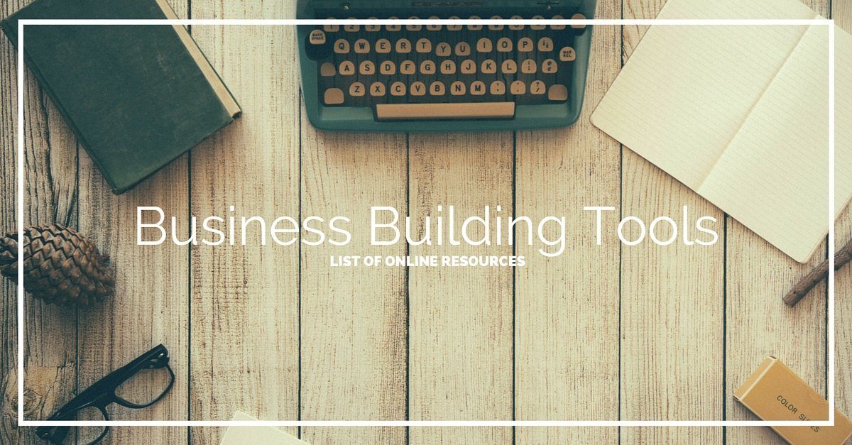 Business Building Tools - Resource Page