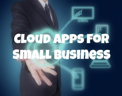 Cloud Apps For Small Business