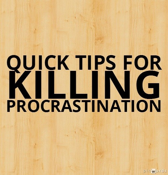 Don't Get Caught Up – Tips To Killing Procrastination