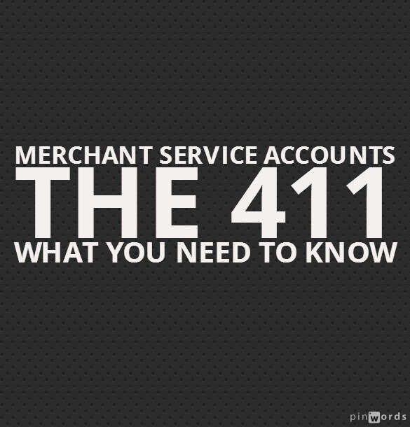 Merchant Service Accounts – What's the 411? [Video]